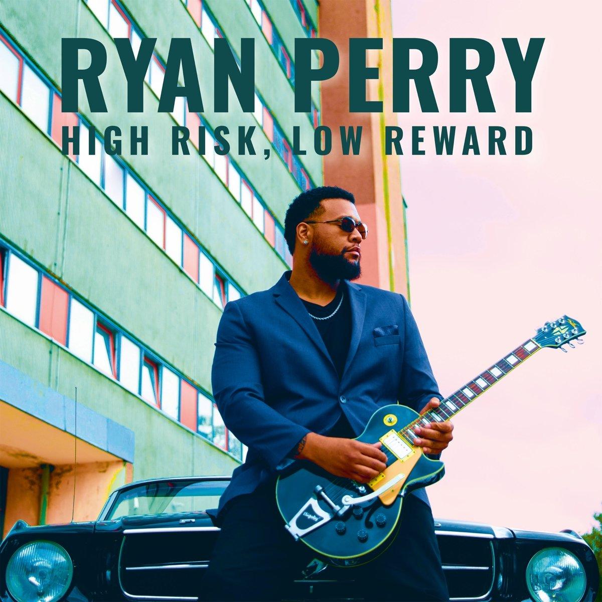 Ryan Perry High Risk Low Reward