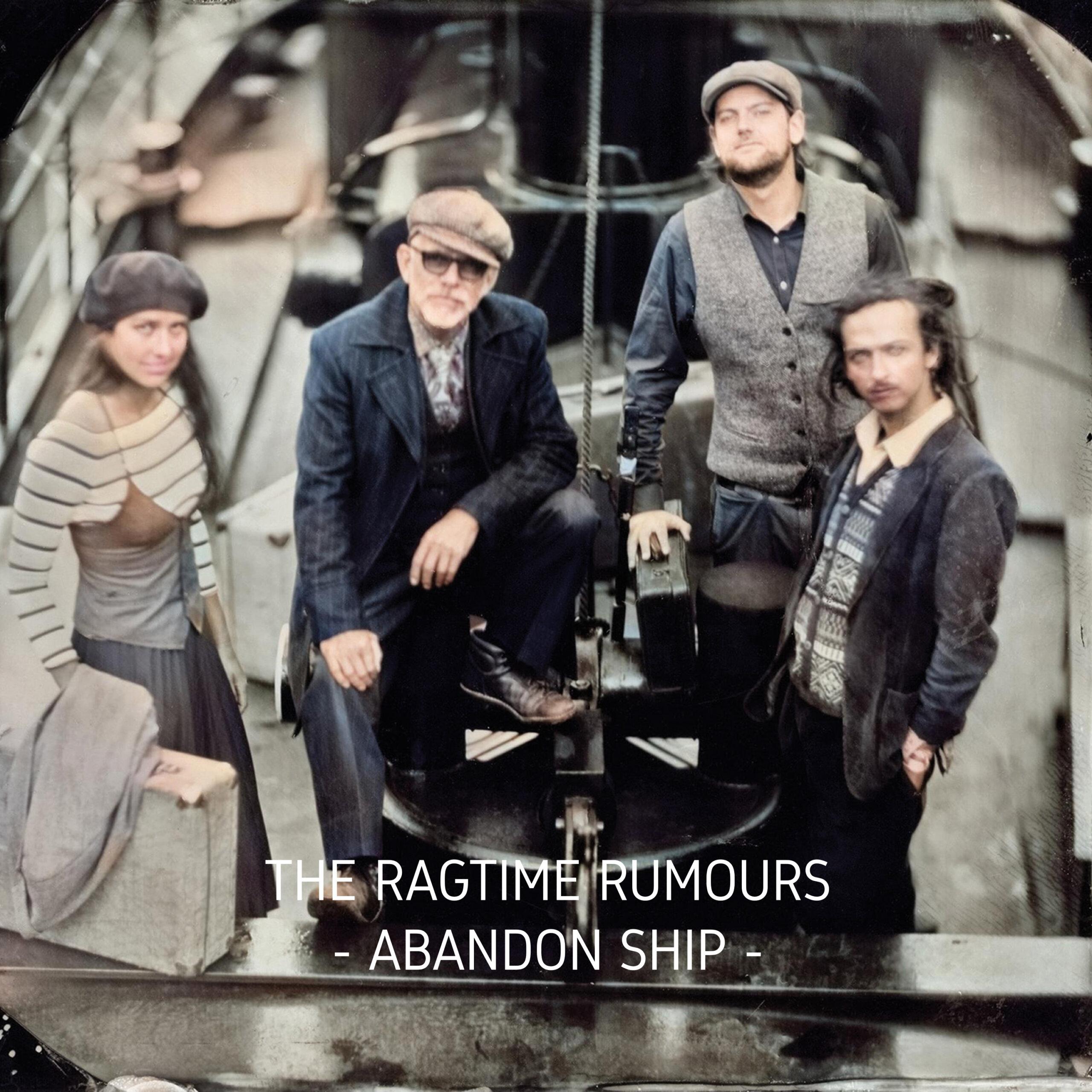 The Ragtime Rumours - Abandon Ship