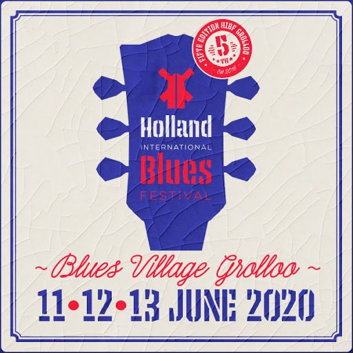 holland international blues festival grolloo 2020