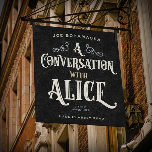 Joe Bonamassa gloednieuwe single A Conversation With Alice