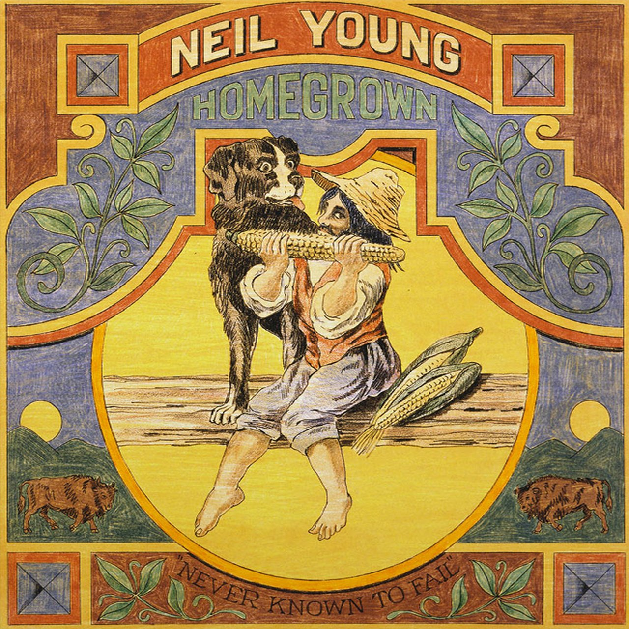 Neil Young Homegrown Never Known To Fail