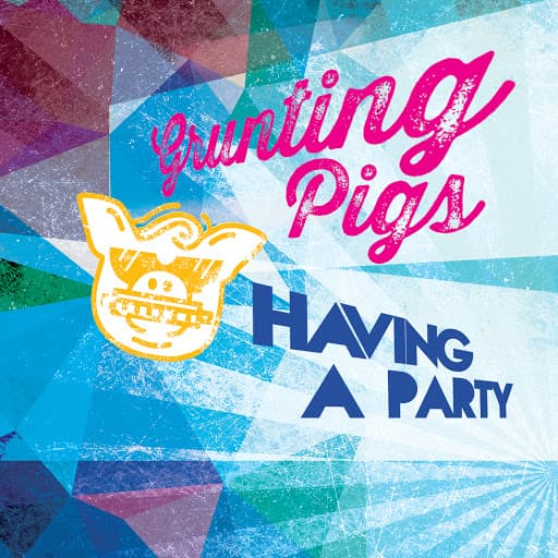 Grunting Pigs - Having A Party