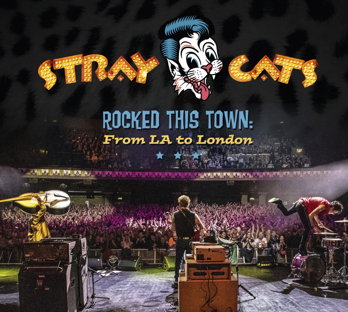 The Stray Cats Rocked This Town: From LA To London