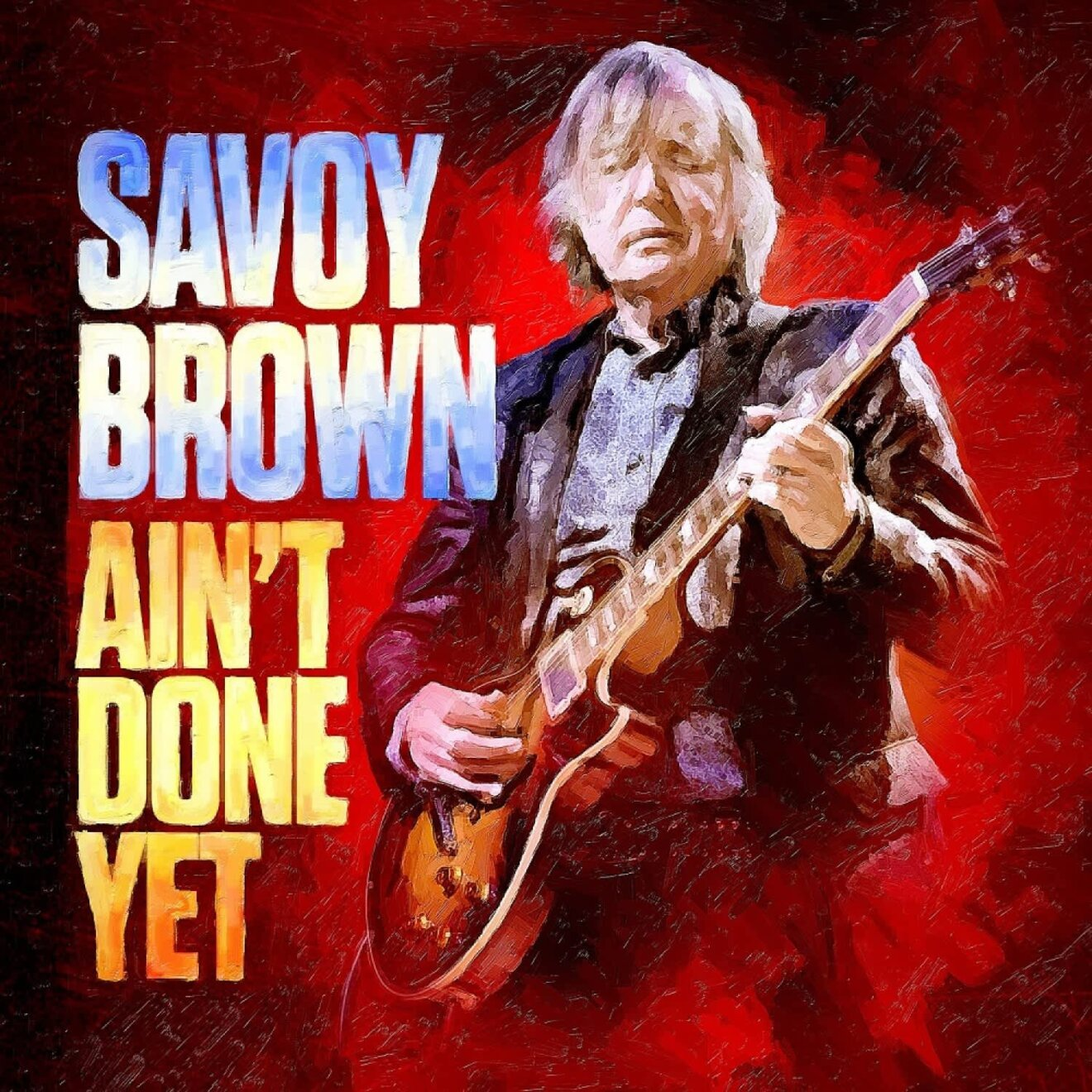 Savoy Brown - Ain t Done Yet