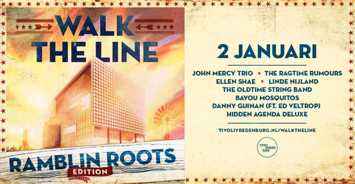 Walk The Line Ramblin Roots TivoliVredenburg
