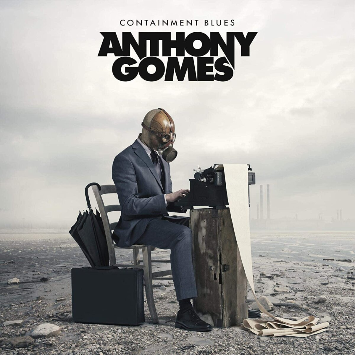 Anthony Gomes - Containment Blues
