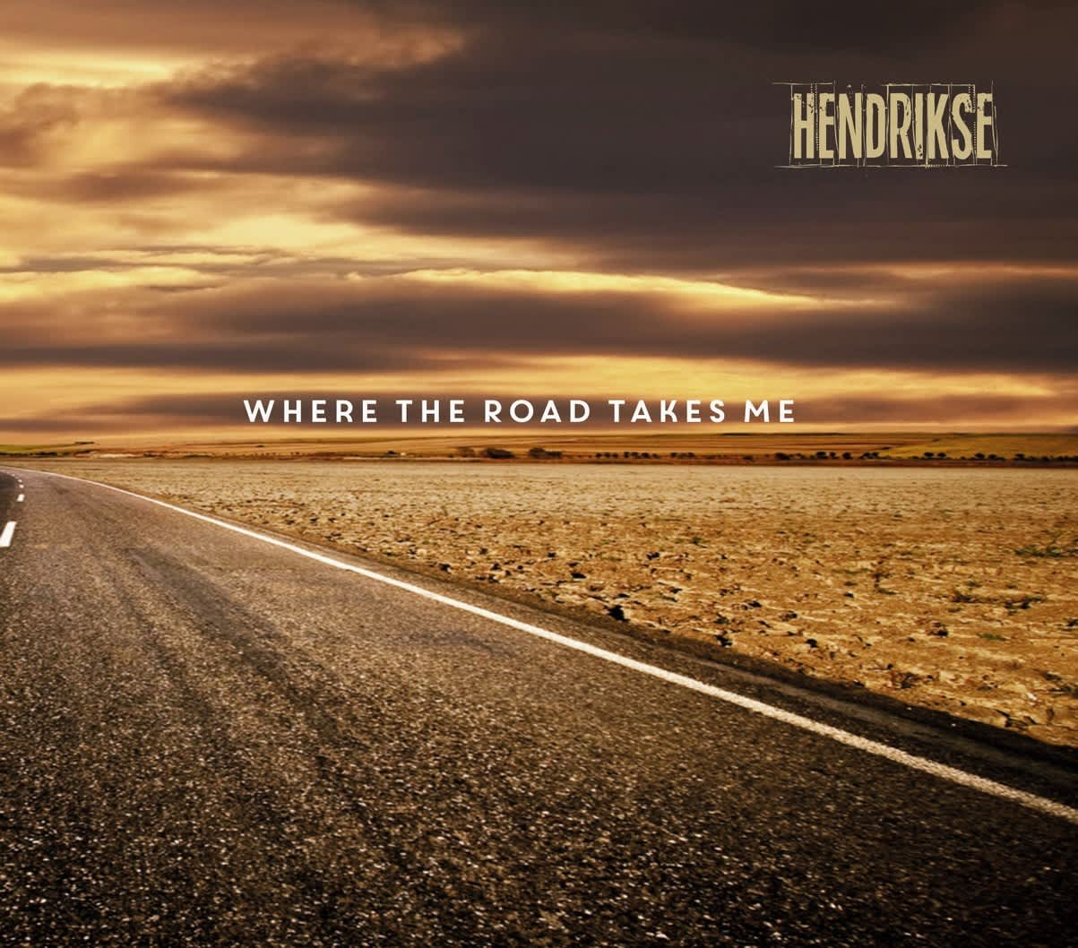 Hendrikse – Where The Road Takes Me