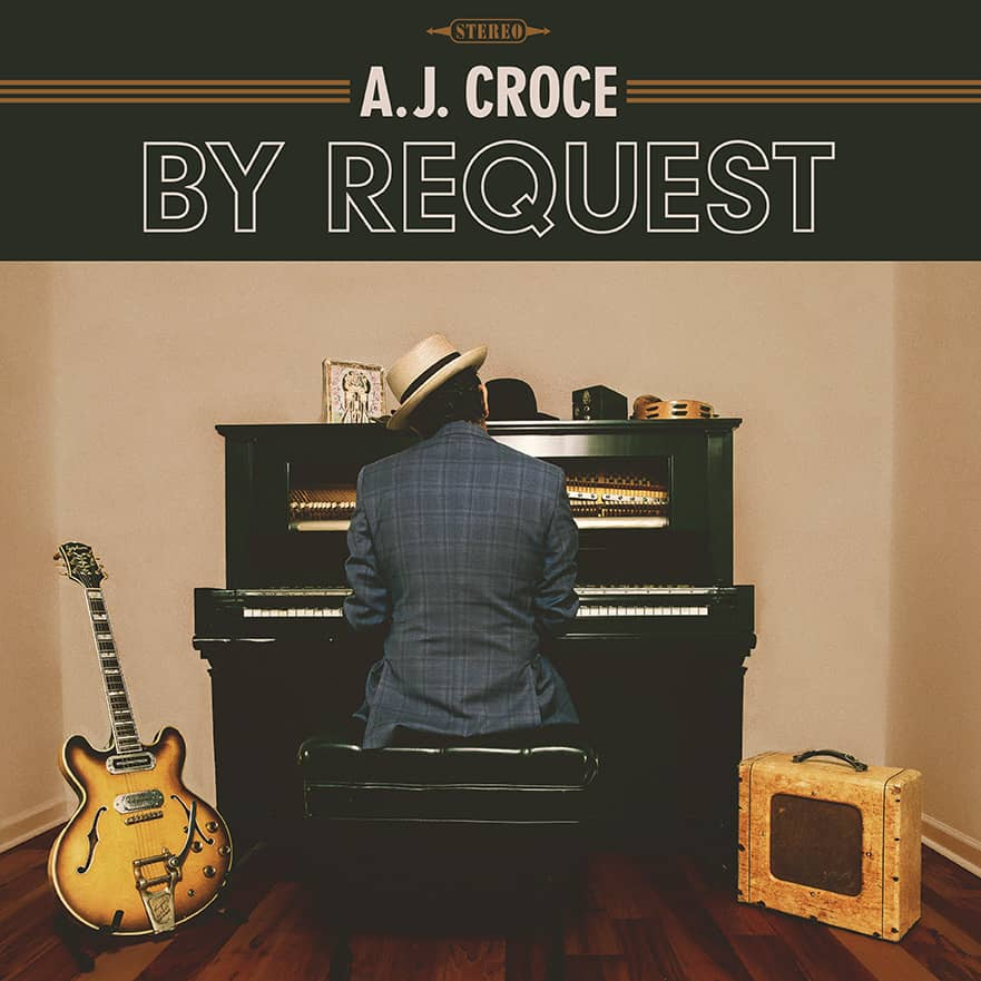 AJ Croce - By Request