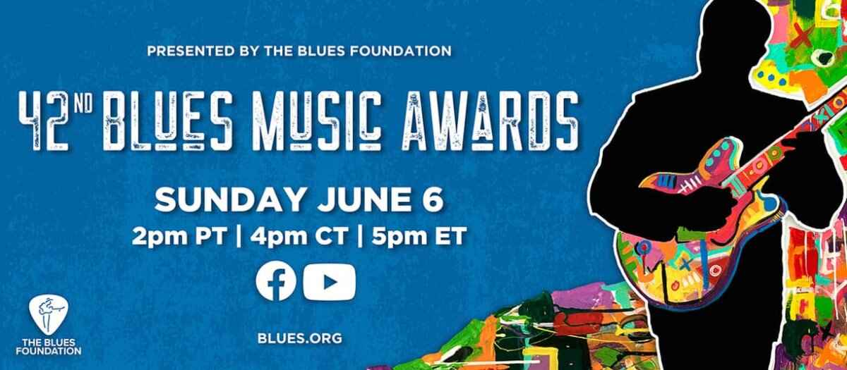 Blues Music Awards nominees announced; virtual celebration to take place June 6, 2021.