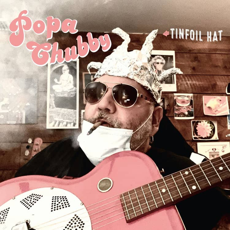 Popa Chubby Tinfoil Hat