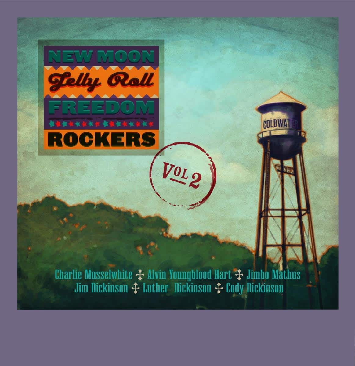 New Moon Jelly Roll Freedom Rockers Vol.2, feat. Charlie Musselwhite, Alvin Youngblood Hart, Luther & Cody & Jim Dickinson, Jimbo Mathus