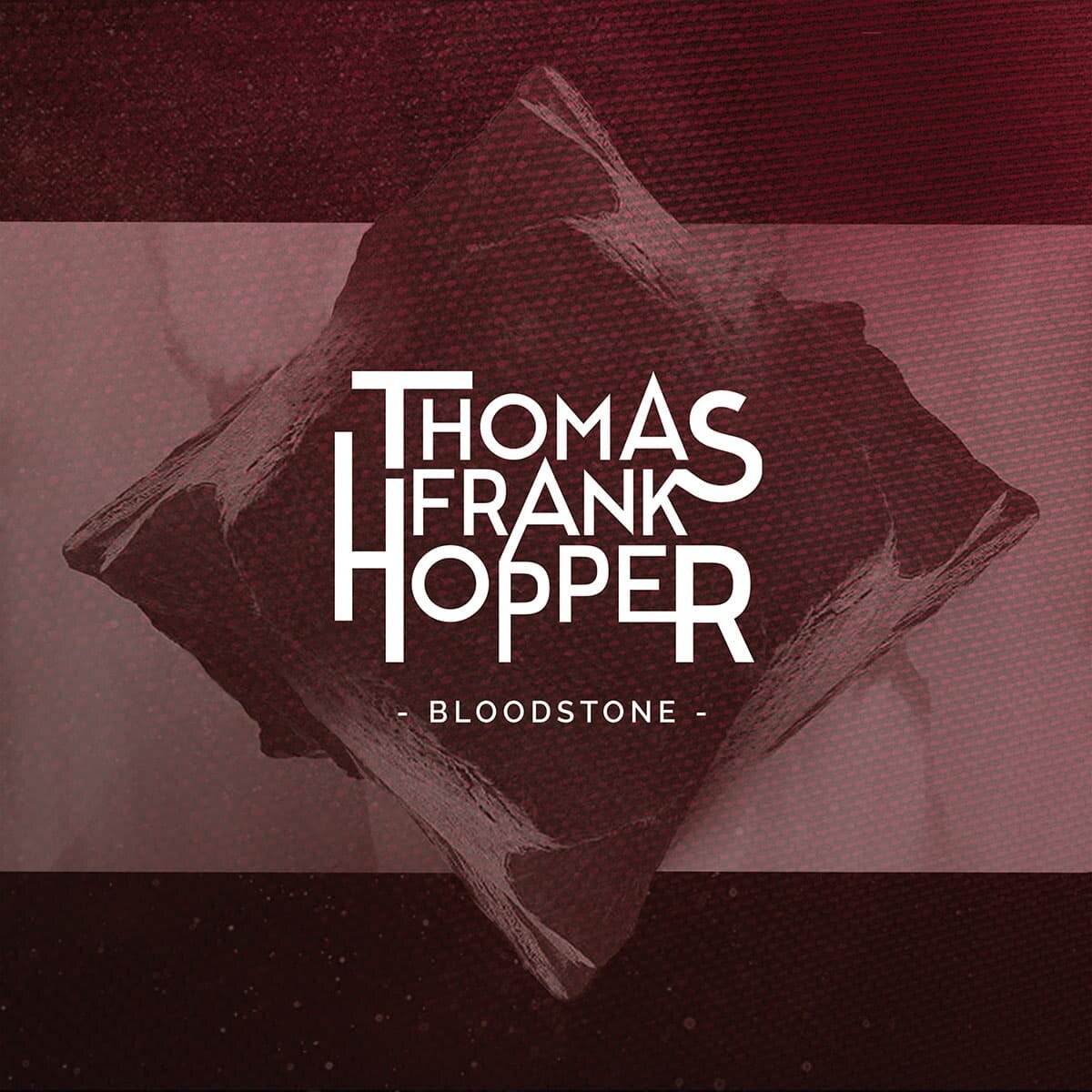 Thomas Frank Hopper - Bloodstone