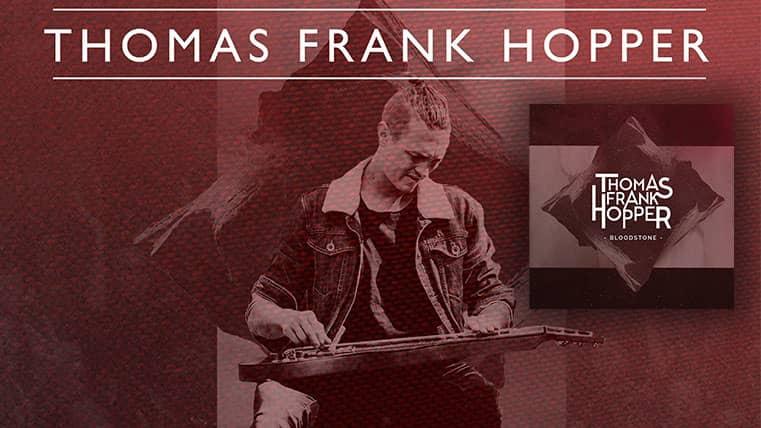 Thomas Frank Hopper - Bloodstone