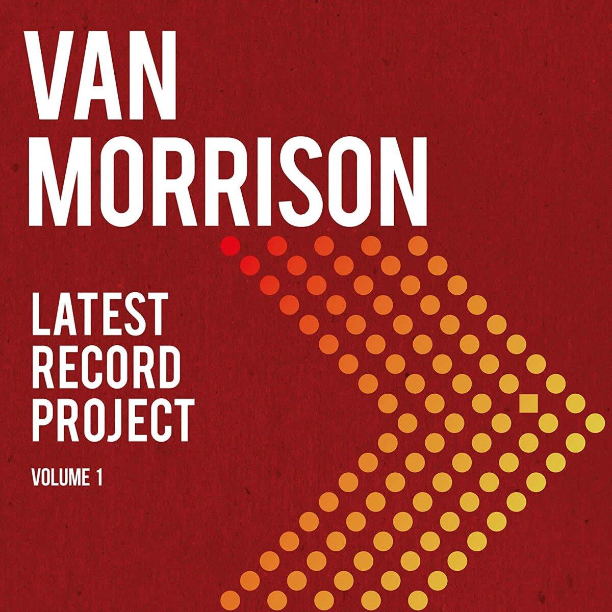 Van Morrison Latest Record Project Volume I