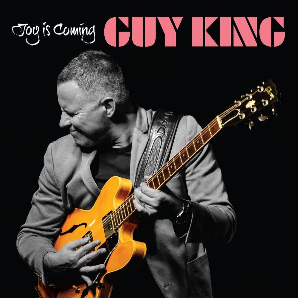 Guy King - Joy Is Coming