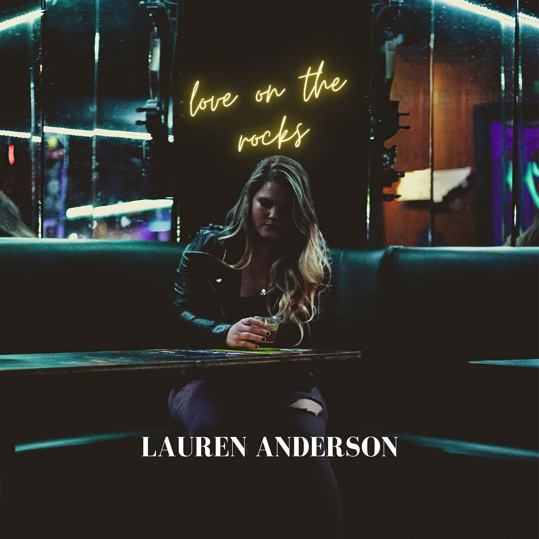 Lauren Anderson - Love On The Rocks
